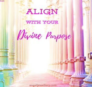 align with your divine purpose