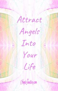 attract angels into your life